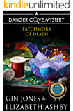 Patchwork of Death: A Danger Cove Quilting Mystery