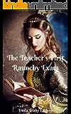 The Teacher's First Raunchy Exam: A Historical Medical Erotica (The Teacher Examined Book 1)
