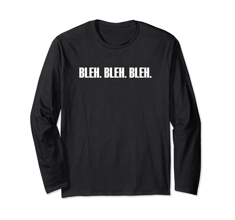 Bleh Bleh Bleh - Funny Halloween Costume Long Sleeve Shirt-mt