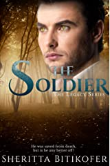 The Soldier: (A Legacy Novel) (The Legacy Series Book 10) Kindle Edition