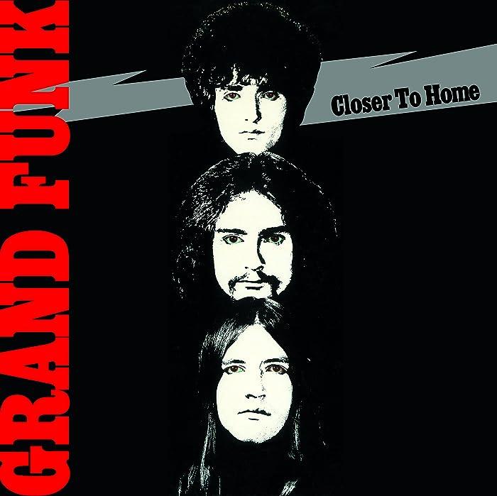 Top 7 Grand Funk Railroad Closer To Home Cd