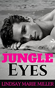 Jungle Eyes (Stranded in Paradise Book 1)