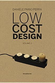 Low Cost Design: 1: Amazon.co.uk: Daniele Pario Perra: Books