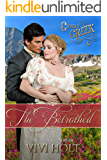 The Betrothed (Vivi Holt's Cutter's Creek Book 2)