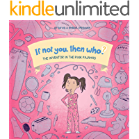 The Inventor in the Pink Pajamas (If Not You, Then Who? Book 1)