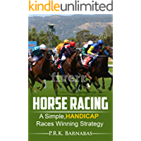 HORSE RACING: A Simple,HANDICAP Races Winning Strategy