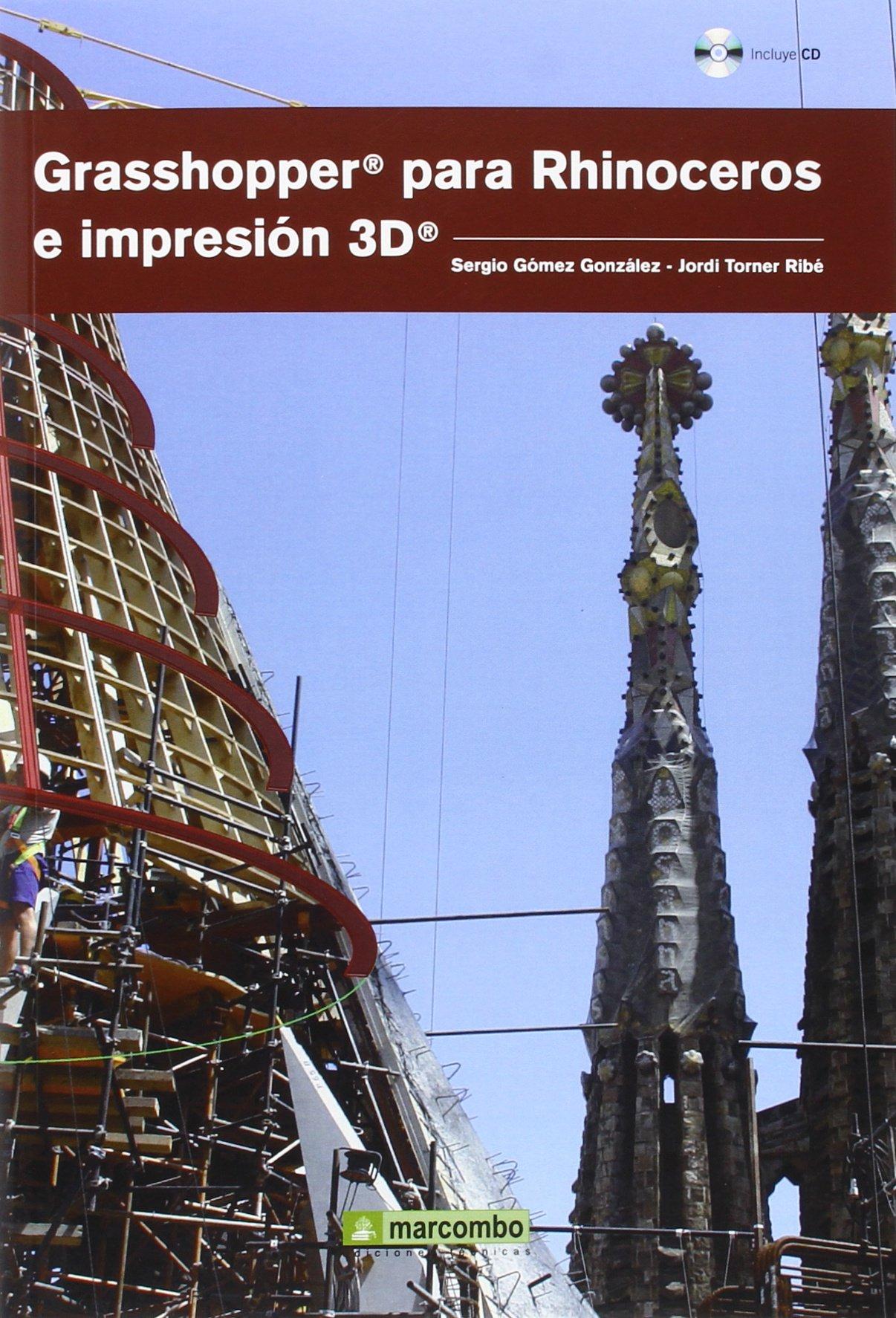 GRASSHOPPER PARA RHINOCEROS E IMPRESIÓN 3D: Amazon.es: Gomez ...