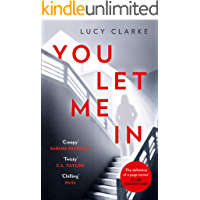 You Let Me In: The No. 1 ebook bestseller, a chilling, unputdownable page-turner