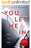 You Let Me In: The No. 1 bestselling ebook, a chilling, unputdownable page-turner