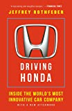 Driving Honda: Inside the World's Most Innovative