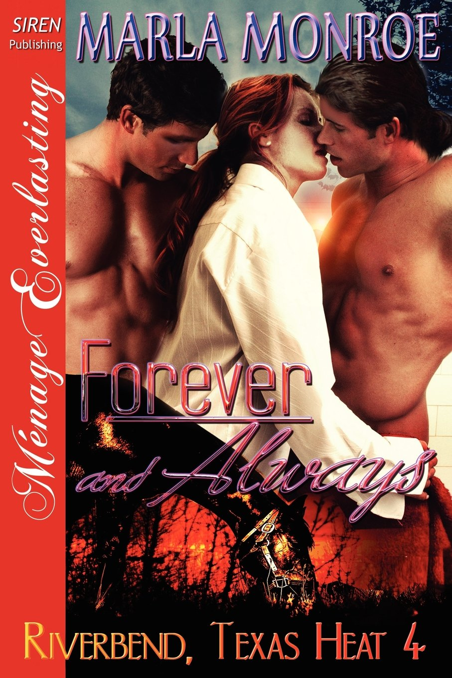 Forever and Always [Riverbend, Texas Heat 4] (Siren Publishing Menage Everlasting) PDF