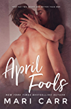 April Fools: Friends to Lovers Romantic Comedy