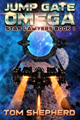 Jump Gate Omega (Star Lawyers) Paperback