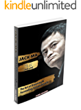 Jack Ma: The Art Of Dreaming And Succeeding Extraordinary (English Edition)