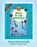 Discover 4 Yourself(r) Teacher Guide: Jesus in the Spotlight