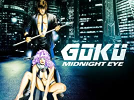 Watch Goku Midnight Eye | Prime Video