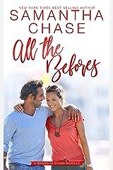 All the Befores: A Magnolia Sound Novella Kindle Edition