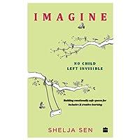 Imagine: No Child Left Invisible