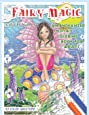 Fairy Magic Color By Number - An Enchanted Mosaic Coloring Book For Adults (Fun Adult Color By Number Coloring)