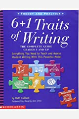 6 + 1 Traits of Writing: The Complete Guide, Grades 3 and Up Paperback