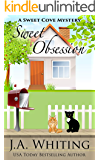 Sweet Obsession (A Sweet Cove Mystery Book 16)
