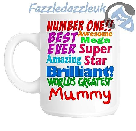 74146e41212 Mummy Number One 1 Best Ever Awesome Mega Superstar Amazing Brilliant  Wonderful World s Greatest Mummy Mothers