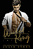Wicked King: A Dark Cartel Romance (Captive Series)