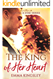 The King of Her Heart (Loving a Star Book 3)