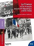 La France et les Français sous la IIIe République 1870-1940