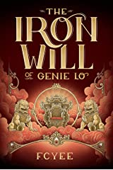The Iron Will of Genie Lo (A Genie Lo Novel Book 2) Kindle Edition