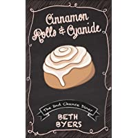 Cinnamon Rolls & Cyanide: A 2nd Chance Diner Cozy Mystery