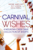 Carnival Wishes (Mountain Creek Drive)