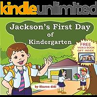 children books: Jackson's First Day of Kindergarten (happy children's books Book 2)