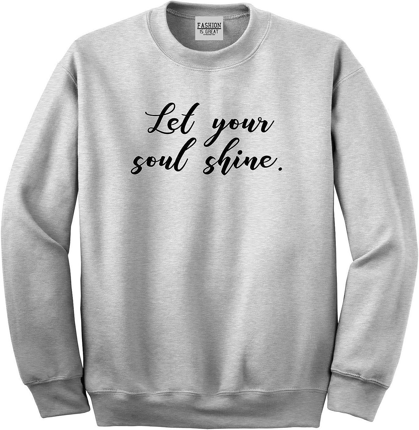 Fashionisgreat Let Your Soul Shine Hippie Unisex Crewneck Sweatshirt