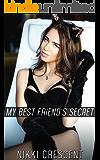 MY BEST FRIEND'S SECRET (Transgender, Bisexual)