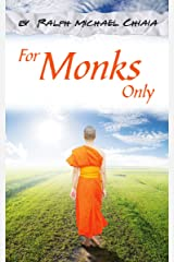 For Monks Only: Your Journey from Brooklyn, NY to Manila, Bangkok, Seoul, and Kuala Lumpur