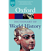 A Dictionary of World History (Oxford Quick Reference)
