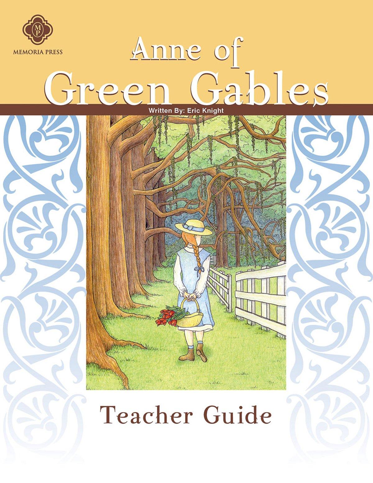 Anne of Green Gables, Teacher Guide: Highlands Latin School Faculty:  9781615380695: Amazon.com: Books