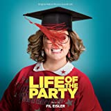 Life of the Party/How to Party With Mom