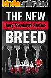 The New Breed (Joey Toranetti Series Book 4)