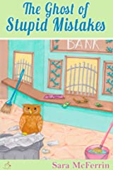 The Ghost of Stupid Mistakes (Curiosity Club Series Book 4) Kindle Edition