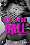 Wrecking Ball (Hard To Love Book 1) (English Edition)
