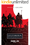 Celtiberia: En los reinos de Lug