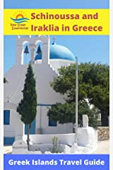 Schinoussa and Iraklia in Greece: Greek Islands Travel Guide Kindle Edition