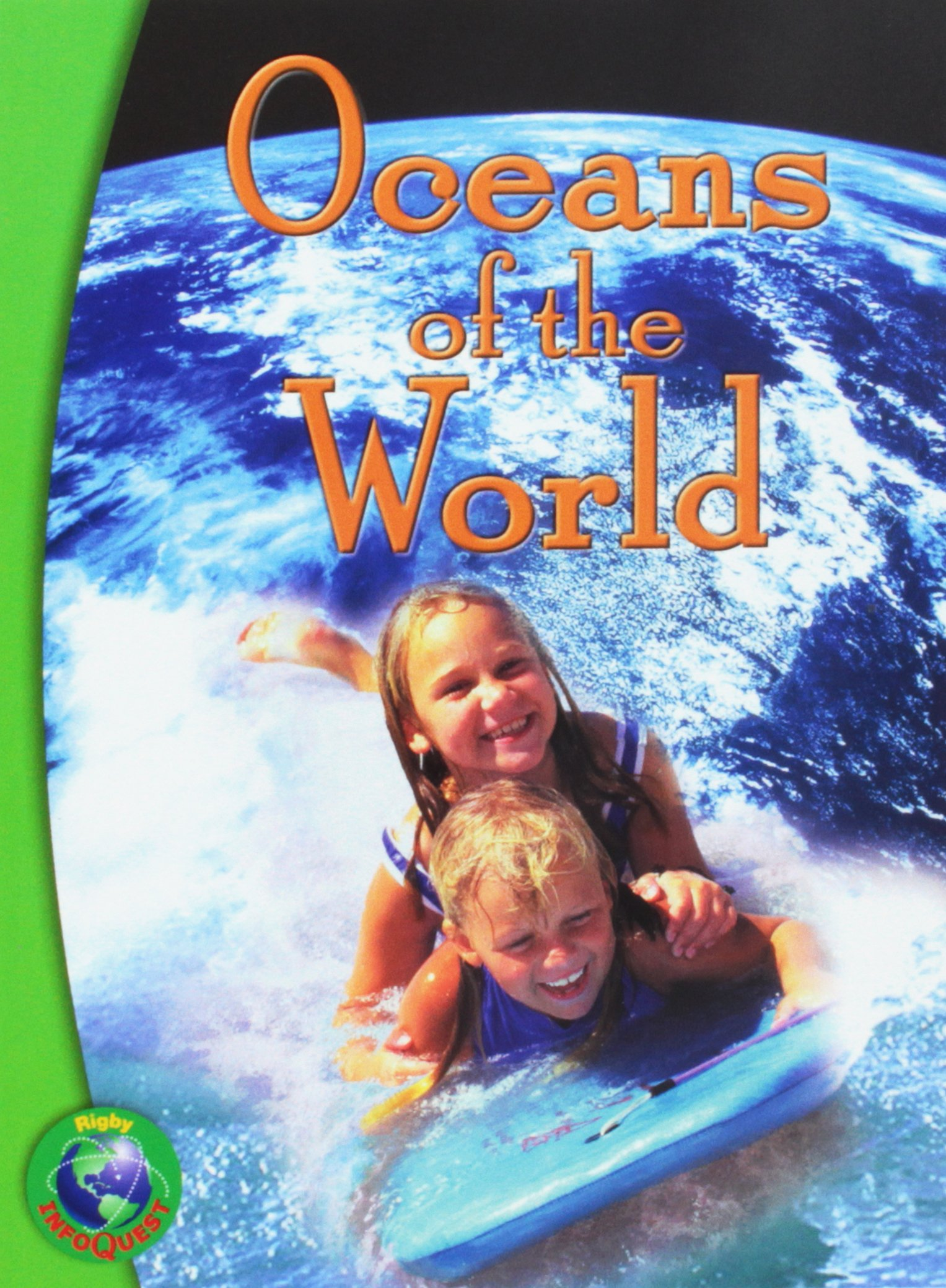 Rigby InfoQuest: Leveled Reader Oceans of the World ebook