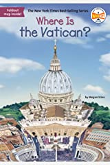 Where Is the Vatican? (Where Is?) Kindle Edition