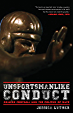 Unsportsmanlike Conduct: College Football and the Politics of Rape