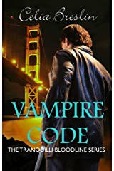 Vampire Code (Tranquilli Bloodline) Kindle Edition