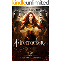 Firecracker: A Young Adult Fantasy (Arcturus Academy Book 1) book cover