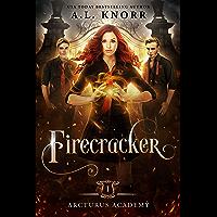 Firecracker: A Young Adult Fantasy